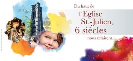 600e anniversaire de l'église Saint-Julien